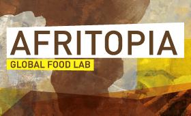 Afritopia – Global Food Lab